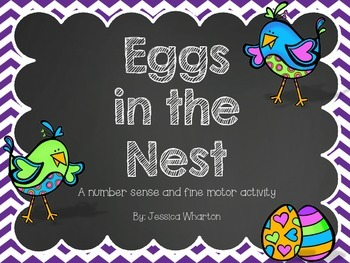 Eggs in a Nest: A Number Sense and Fine Motor Activity