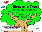 Birds in a Tree  Part-Part-Whole Word Problems  Common Core 1.OA.1