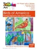 Birds of America: Art Lesson Inspired by John James Audubon