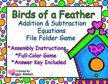 Birds of a Feather Addition and Subtraction Equations File Folder Game