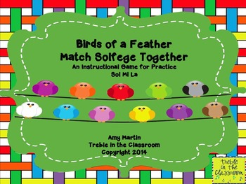 Birds of a Feather Practice Solege Together :Sol Mi La Edition