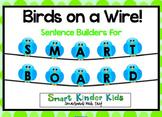Birds on a Wire - Sentence Builders for SMARTboard