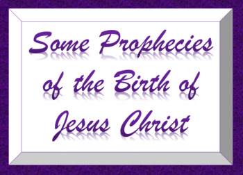 Birth of Christ-Some Prophecies from the KJV