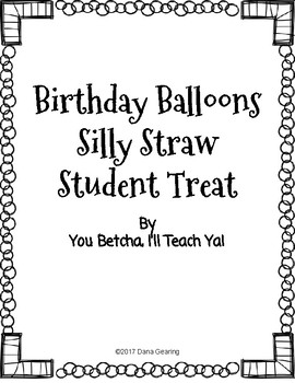 Birthday Balloon Silly Straw Student Treat