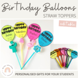 Birthday Balloon Straw Toppers | Birthday gift for students | Editable