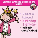 "Birthday Balloons! *EDITABLE"" and More!"
