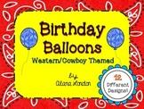 Birthday Balloons: Western or Cowboy Themed