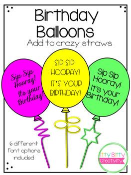 Birthday Balloons for Crazy Straws