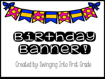 Birthday Banner!