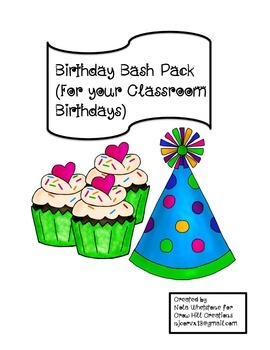 Birthday Bash Pack (for your Classroom Birthdays)