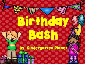 Birthday Bash (Whole Class Celebration Activities)