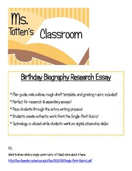 Birthday Biography - Research Essay & Rubric