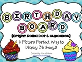 Birthday Board - Bright Polka Dots and Cupcakes