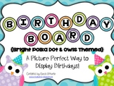 Birthday Board - Bright Polka Dots and Owls
