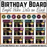 Birthday Board - Bright Polka Dots on Black