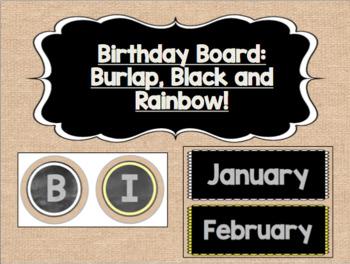 Birthday Board - Burlap, Black, and Rainbow!