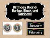 Birthday Board - Burlap, Black, and Rainbow! {With Bunting!}
