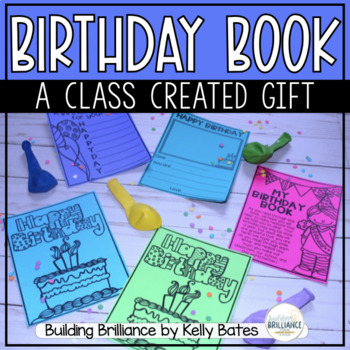 Birthday Book - A Class Created Gift