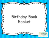 Birthday Book Basket with Labels!