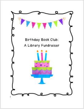 Birthday Book Club: A Library Fundraiser