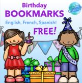 Birthday Bookmarks FREEBIE! in English, Spanish & French