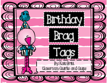 Birthday Brag Tags FREEBIE