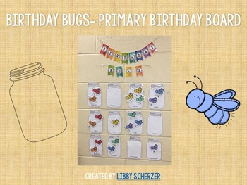 Birthday Bugs- Primary Birthday Board