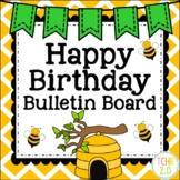 Bees Birthday Bulletin Board