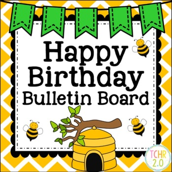Birthday Bulletin Board Bees Back to School