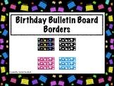 Birthday Bulletin Board Borders