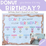 Birthday Bulletin Board: Donut You Know It's Our Birthday
