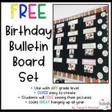 Birthday Bulletin Board FREEBIE