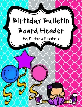 Birthday Bulletin Board Header - Bright Turquoise, Gray, and Pink Quatrefoil