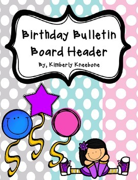 Birthday Bulletin Board Header - Gray, Light Blue, and Lig