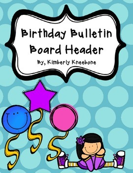 Birthday Bulletin Board Header - Large Blue Polka Dots