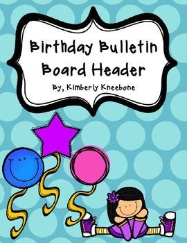 Birthday Bulletin Board Header - Large Blue Polka Dots