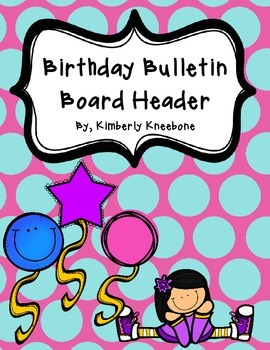Birthday Bulletin Board Header - Large Blue Polka Dots / Pink Background