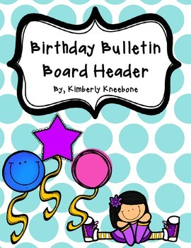 Birthday Bulletin Board Header - Large Light Blue Polka Dots