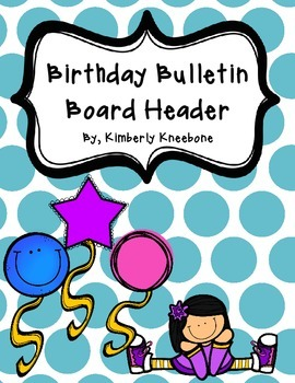 Birthday Bulletin Board Header - Large Turquiose Polka Dots