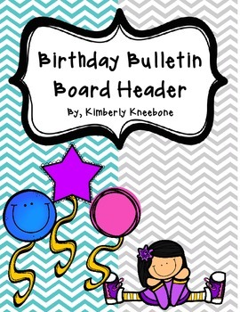Birthday Bulletin Board Header - Turquoise and Gray Chevron