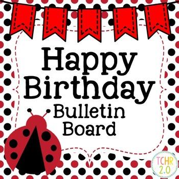 Birthday Bulletin Board Ladybugs Back to School