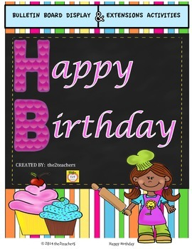 Birthday Bulletin Board:  cupcake theme with extension activities and favors