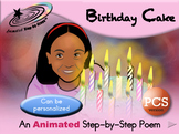 Birthday Cake - Animated Step-by-Step Poem - PCS