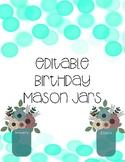 Birthday Mason Jars (Floral/Shabby Chic/Farmhouse)