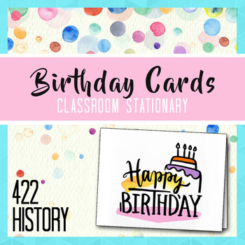 Birthday Cards Teacher Stationary By 422history Tpt