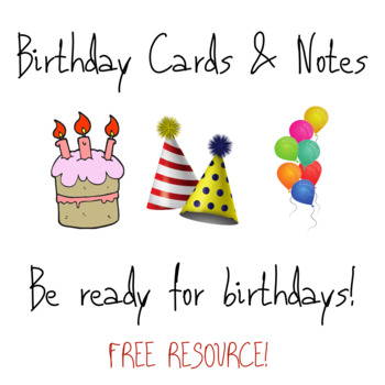 Birthday Cards and Notes
