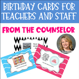 Birthday Cards for Teachers and Staff From the Counselor