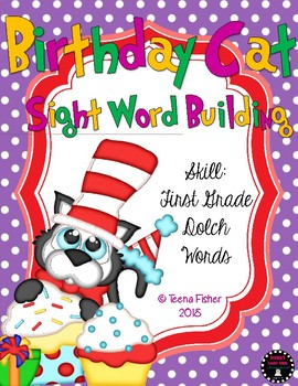 Birthday Cat Sight Word Building First Grade Dolch Literacy Center