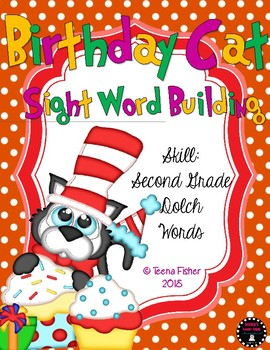 Birthday Cat Sight Word Building Second Grade Dolch Literacy Center