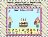 Birthday Celebration SMART Board Classroom Activity w/ SOU